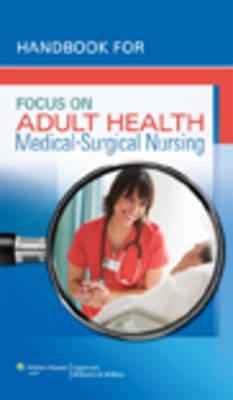 Handbook for Focus on Adult Health By Pellico, Linda